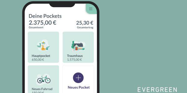 EVERGREEN Produktbild Pockets / Im Gespräch mit Robo Advisor Evergreen / Robo Advisory Markt 2020